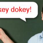オキドキ[Okey dokey]の意味と使ってはいけない時