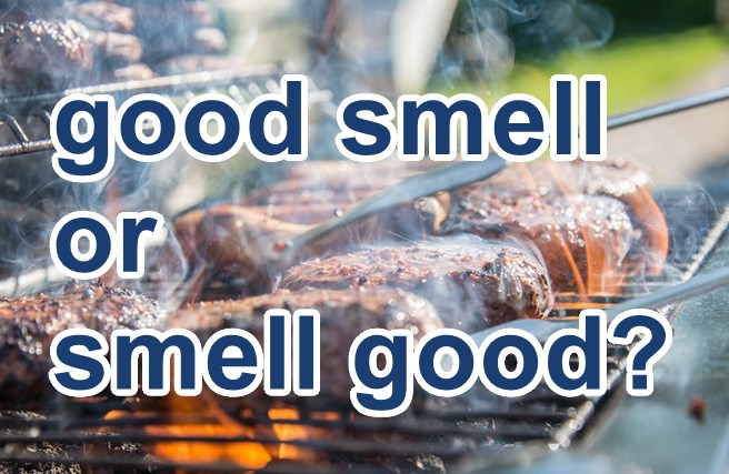 good smell or smell good?